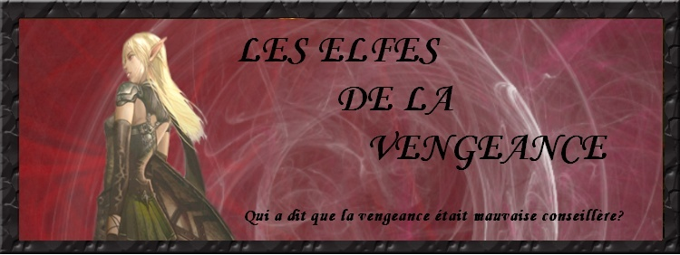 Les Elfes De La Vengeance
