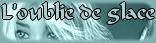 L'oubli de glace (fantastique et contemporain) Logo10