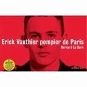 Erick Vauthier, pompier de Paris - Bernard Le Bars 41wjko10