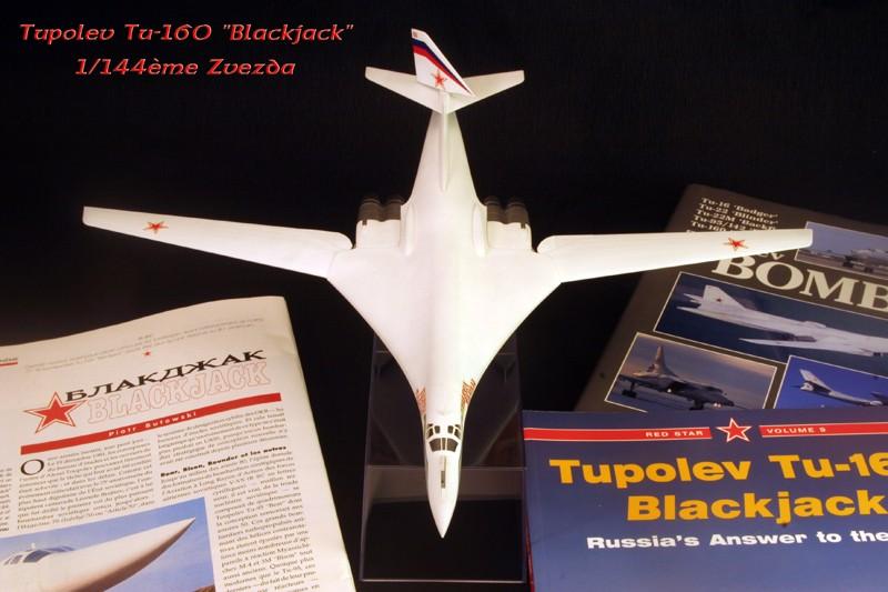 """Tupolev Tu-160 """"Blackjack"""" [1:144 - ZVEZDA] Tu_16010"""