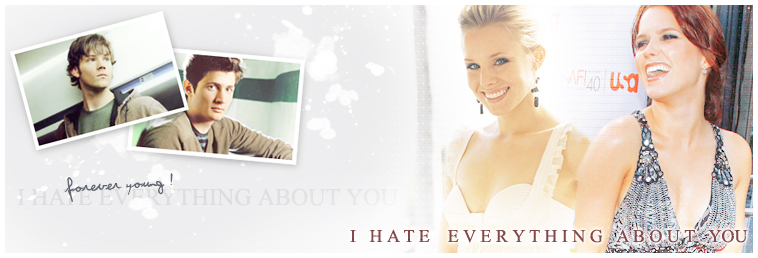 I Hate Everything About You.