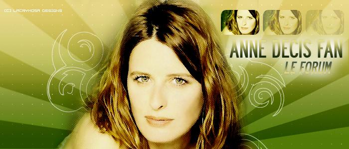 Anne Decis, Le Forum..