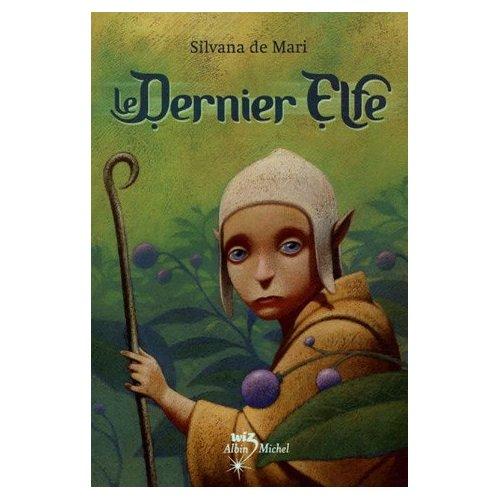 LE DERNIER ELFE de Silvana de Mari 513eca10
