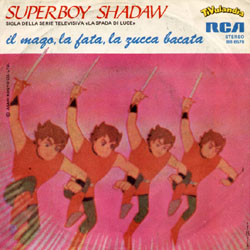 Booken Shonen Shadar (La spada di Luce /Superboy Shadow) 010