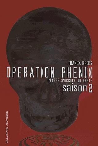 [Krebs, Franck] Opération Phénix - Saison 2: L'enfer s'occupe du reste Images30