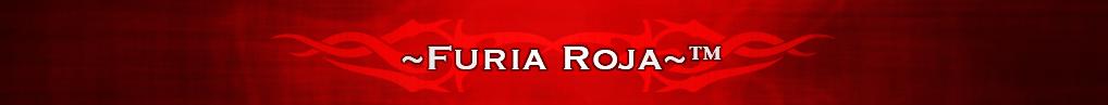 ~Furia Roja~™