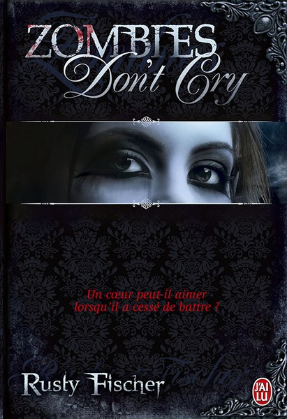 Living Dead Love Story, Tome 1 : Zombies don't cry 97822919