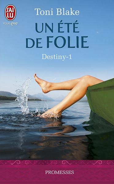 Destiny, Tome 1 : Un été de folie 97822922