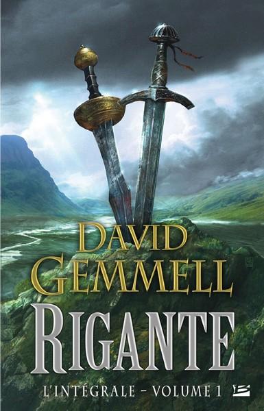 GEMMELL David - RIGANTE - L'intégrale, volume 1 Sans_t86