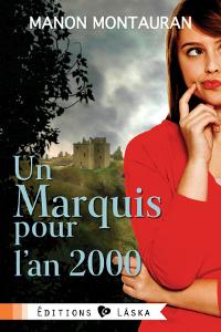 Un marquis pour l'an 2000 - Manon Montauran Marqui10