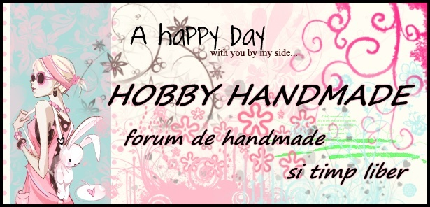 Forumul Hobby-Handmade