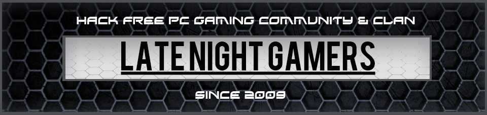 LateNightGamers www.LNGclan.co.uk