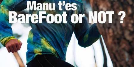 Manu, t'es barefoot or not ? 1av1_e14