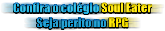 Soul Eater RPG - Portal Ananci10