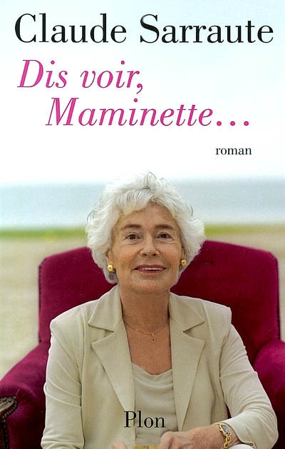 [Sarraute Claude] Dis voir, Maminette… Claude10
