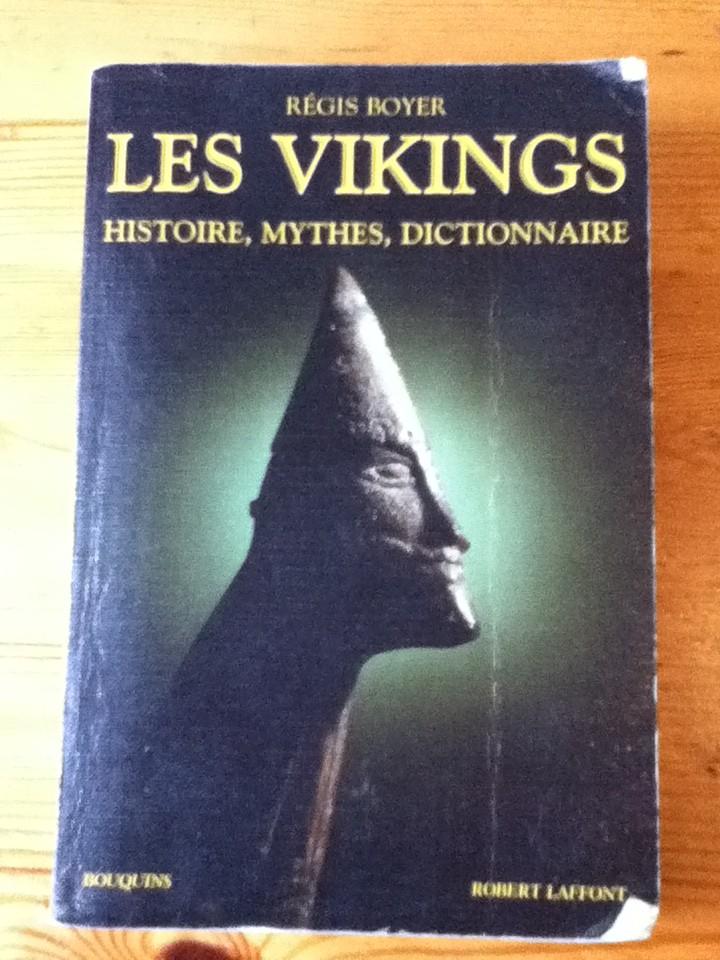 Les Vikings, histoire, mythes, dictionnaire (Régis Boyer) Img_0318