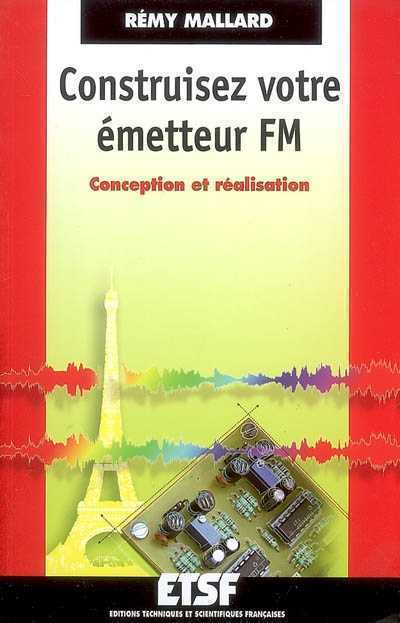 Emetteur Récepteur Radio : Schéma, Construction, Portée... - Page 3 Fm10