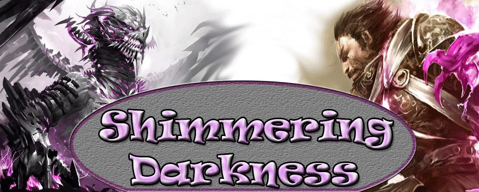 Shimmering Darkness