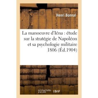 La Manoeuvre d'Iéna Stratégie tactique H.Bonnal 1900 Cartes Henri_10