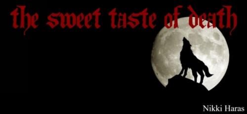 The Sweet Taste of Death