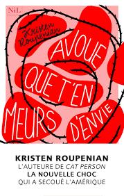 Avoue que t'en meurs d'envie de Kristen Roupenian ( nouvelles) Avoue_11