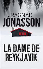 La Dame de Reykjavik  de Ragnar Jonasson La_dam11