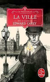 Les Ferrailleurs tome 3 La Ville de Edward Carey Les_fe20