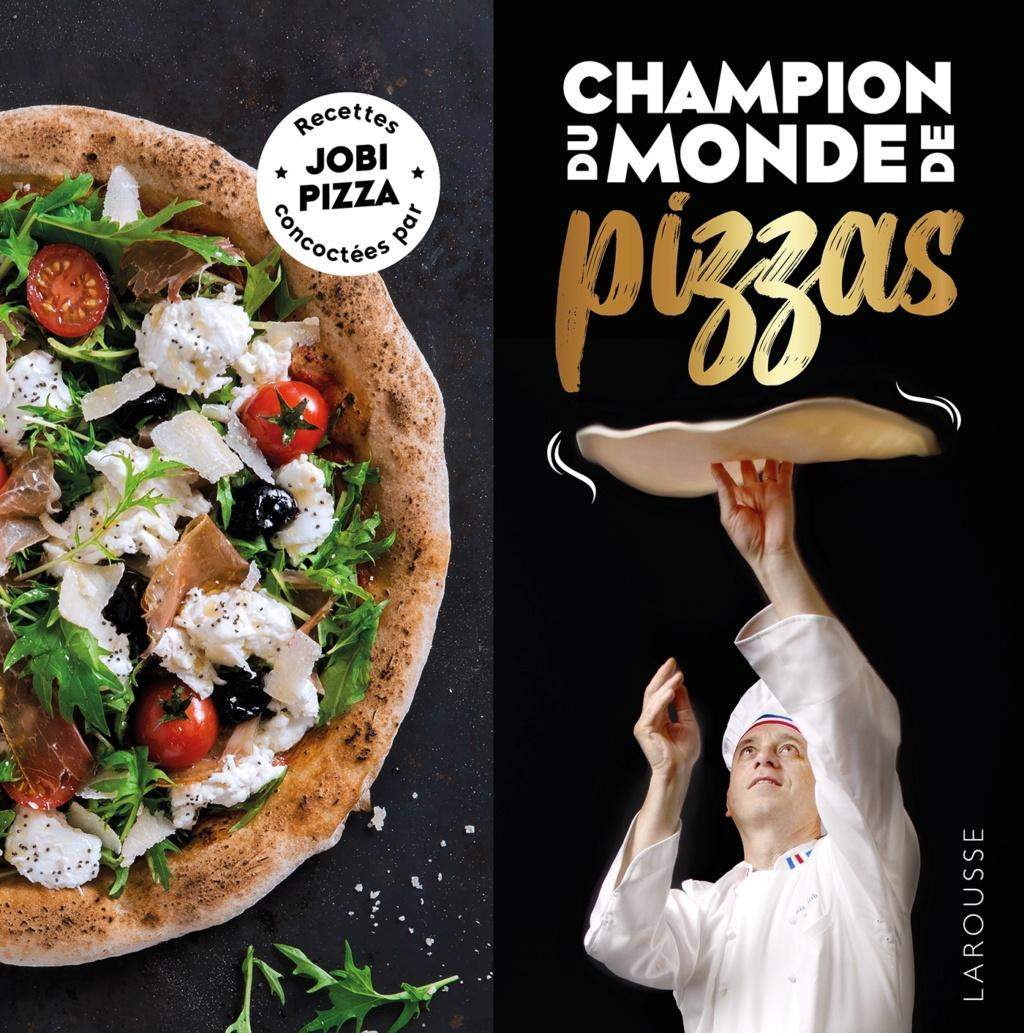 """""""CHAMPION DU MONDE DE PIZZAS"""" aux éditions LAROUSSE Champi10"""