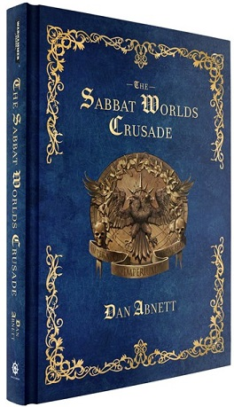 The Sabbat Worlds Crusade, par Dan Abnett Blproc15