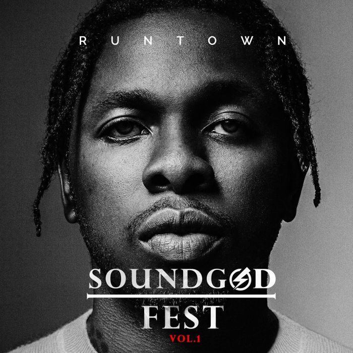 "LISTEN – Runtown ""Soundgod"" Fest Compilation Album 1-192-10"
