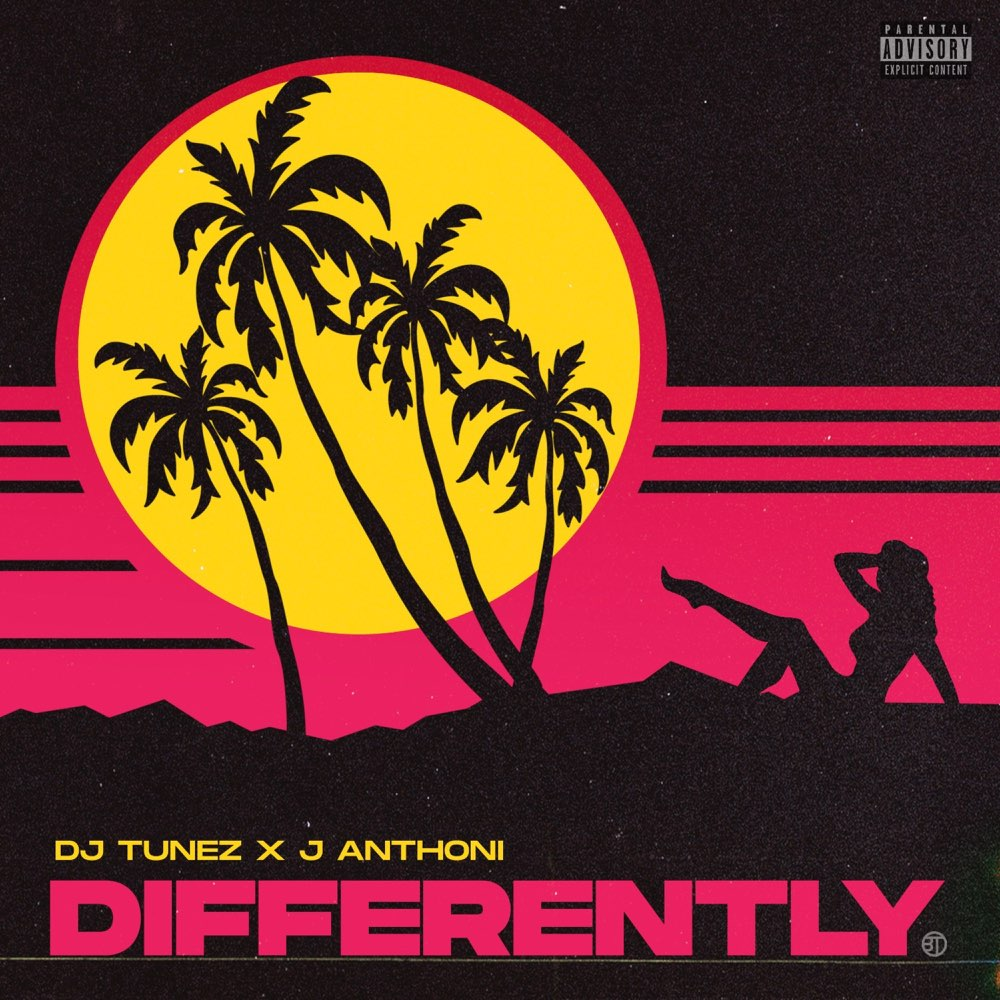 [Music] DJ Tunez – Differently Ft. J. Anthoni | Download Mp3 1000x115