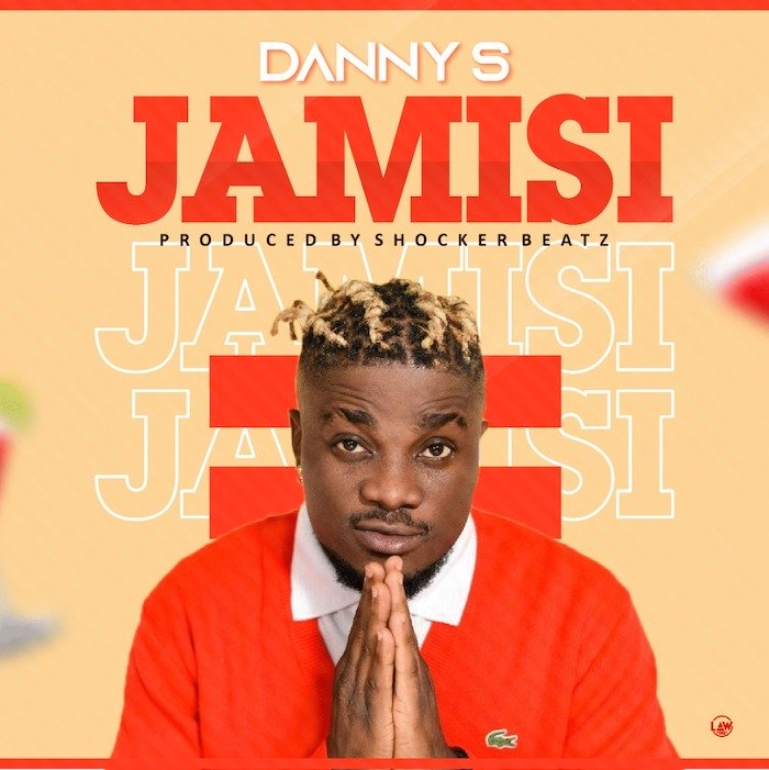 [Music] Danny S – Jamisi | Mp3 1751d210