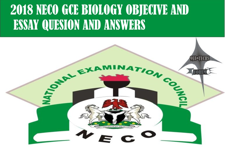 2018 Neco Gce Biology Objective and Essay Questions and answers | Biology Expo  2018_n20