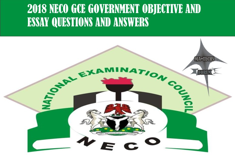 2018 Nov/Dec Neco Gce Government Objective and Essay Questions and Answers | Exam Runs 2018_n49