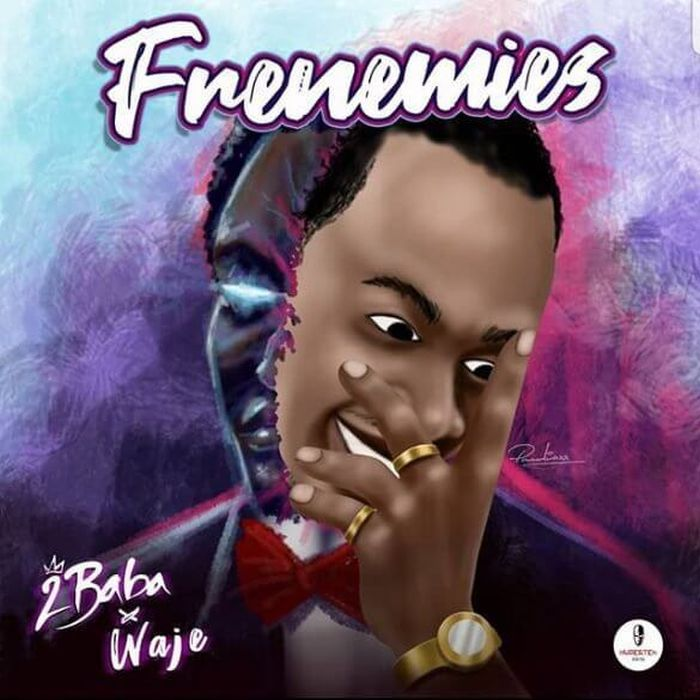 "2Baba – ""Frenemies"" Ft. Waje 