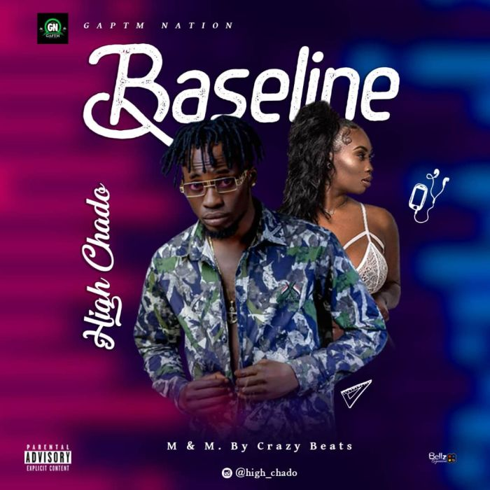 [Music] High Chado – Baseline | Mp3 300bcd10