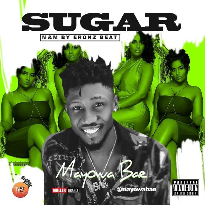 [Music] Mayowa Bae – Sugar | Mp3 32a0b310