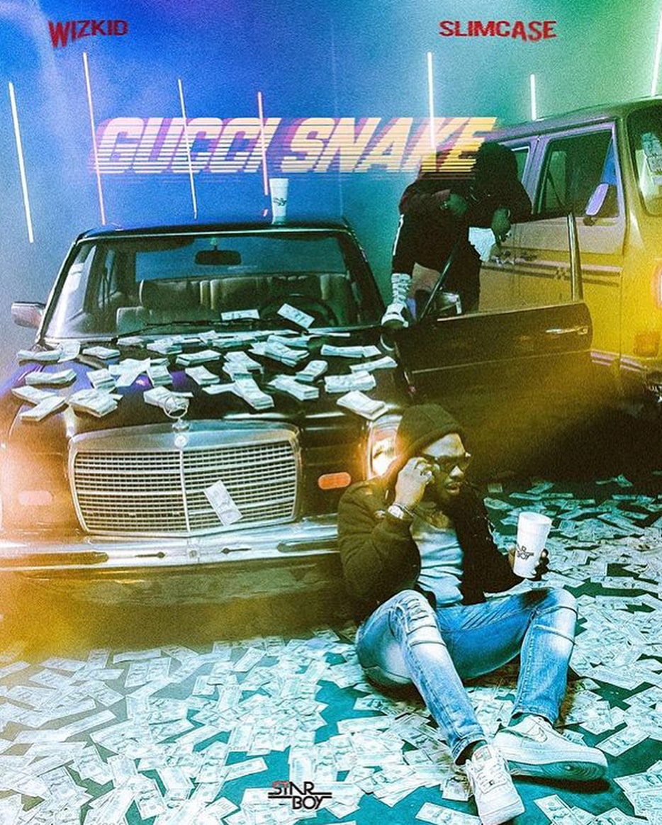"[Music Snippet] ""Gucci Snake"" By Wizkid Ft.  Slimcase  36160611"