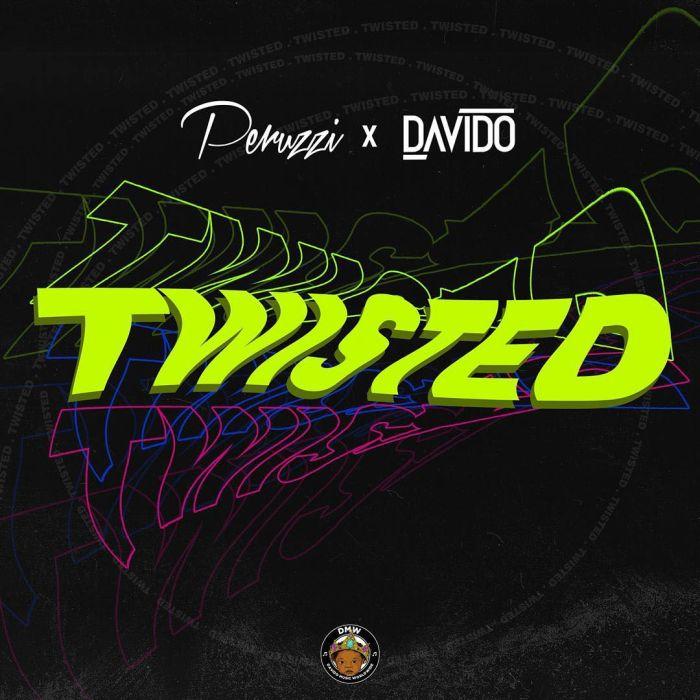 [Download Music + Video] Peruzzi x Davido – Twisted 43985210