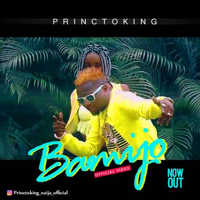 [Download Video] Princtoking – Bamijo 4876r710