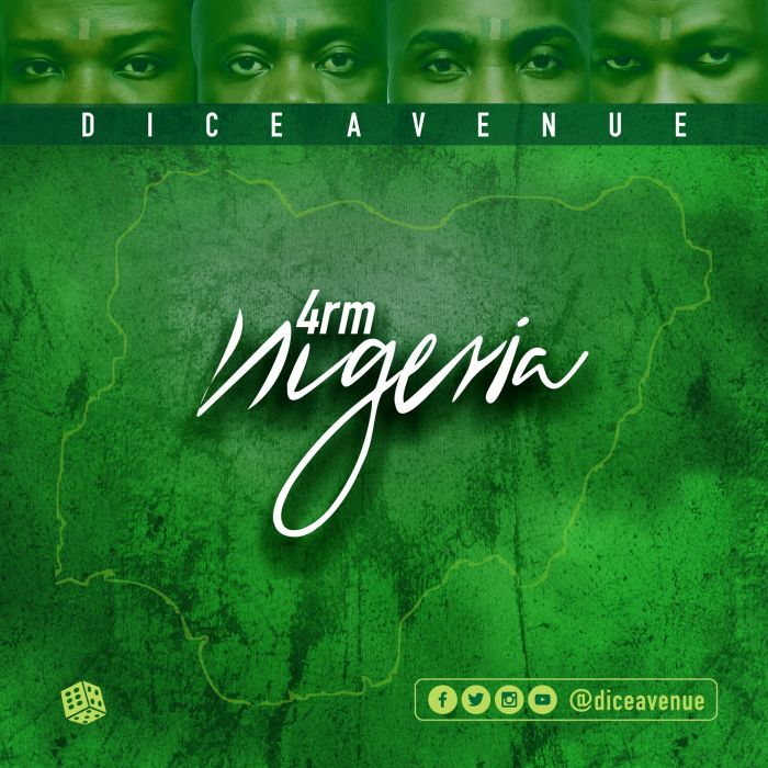 [Download Music] Dice Avenue – 4rm Nigeria 4rm-ni10
