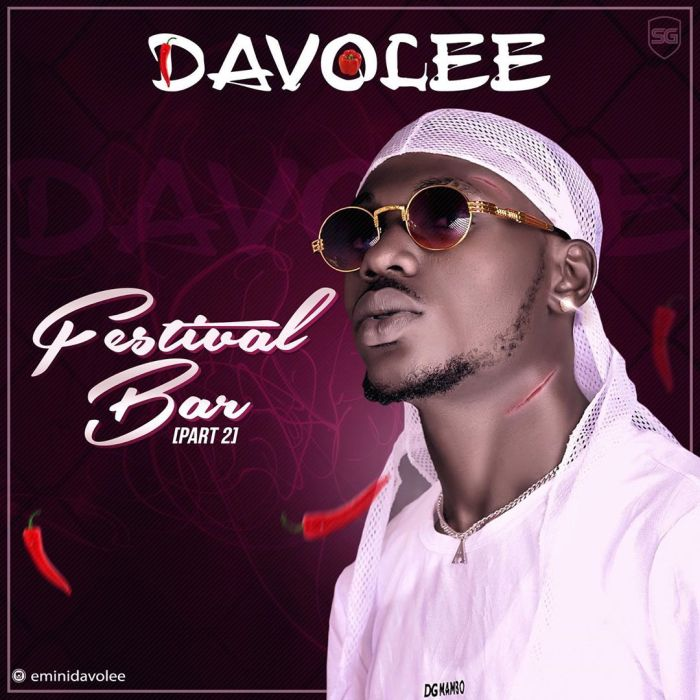 Davolee – Festival Bar (Part 2) | 9Jatechs Music Mp3 60544510