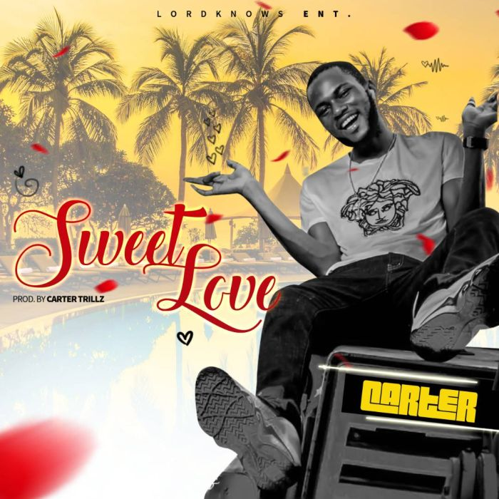 [Download Music] Carter Ft. Emmani – Sweet Love 76824b10