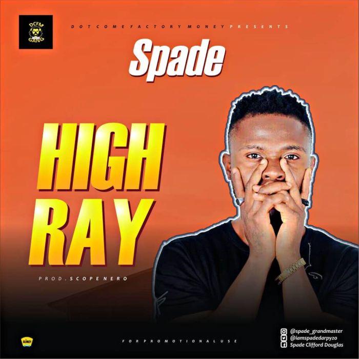 [Download Music] Spade – High Ray 7840eb10
