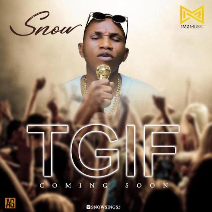 [Music] Snow – TGIF | Mp3 9446e910