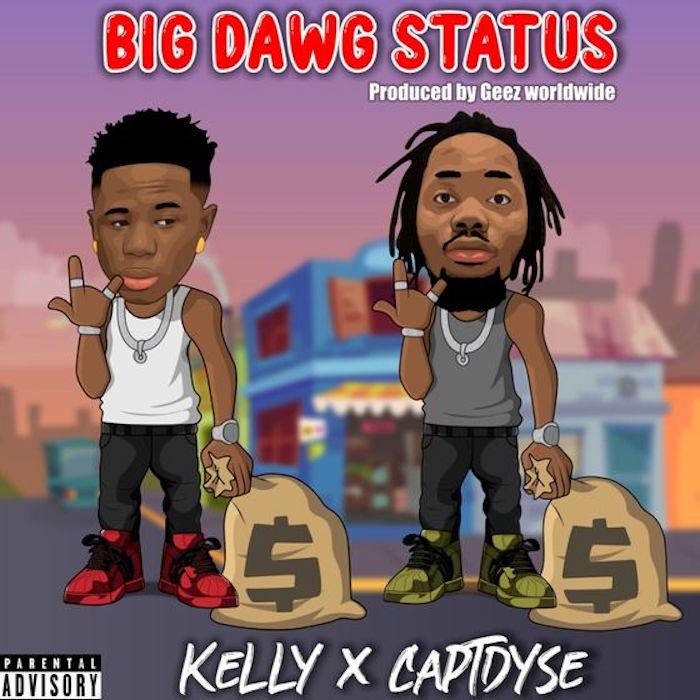 [Music] Kellylivinglarge – Big Dawg Status Ft. Capt.Dyse 9e6ecd10