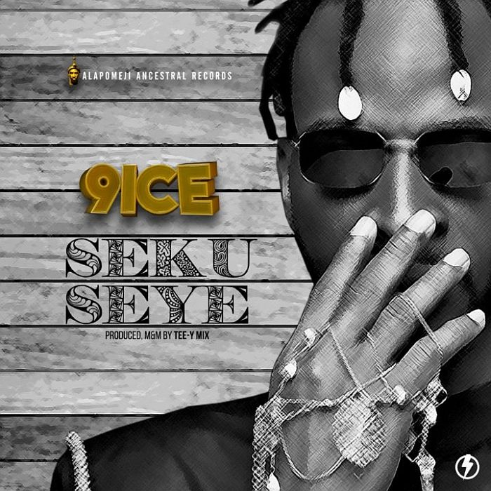[Lyrics] 9ice – Seku Seye  9ice-a13