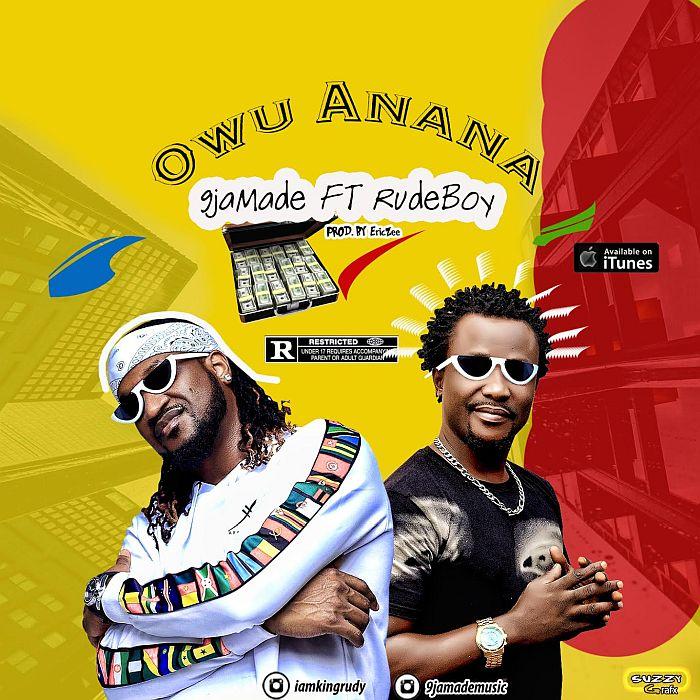 "[Music] 9jaMade – ""Owu Anana"" Ft. Rudeboy | Mp3 9jamad10"