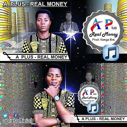 [Music] A Plus – Real Money | Mp3 A-plus10
