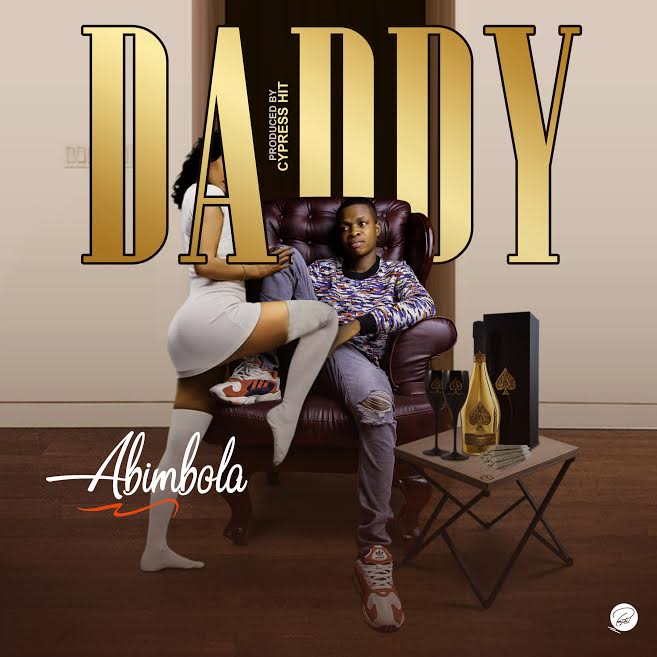[Download Music] Daddy By Abimbola  Abimbo10